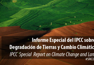 Informe del IPCC sobre Degradación de Tierras y Cambio Climático